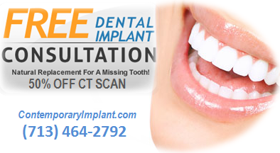 FREE Dental Implant Consultation Houston Dentist - Contemporary Implantology - Houston Dentist Board Certified